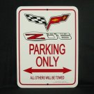 C6 Z06 2005 - Present Corvette Parking Only Sign
