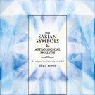 Sabian Symbols & Astrological Analysis : The Original Symbols Fully Revealed by Blain Bovee