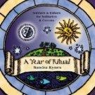 A Year of Ritual: Sabbats & Esbats for Solitaries & Covens