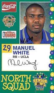 2005 Senior Bowl Auto Manuel White UCLA sports cards football