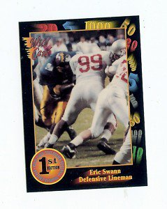 1991 Wildcard Eric Swann Arizona Cardinals sports cards college football