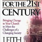 A Church for the 21st Century by Leith Anderson