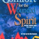 Comfort for the Wounded Spirit by Frank and Ida Mae Hammond