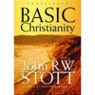 Basic Christianity by John R. W. Stott