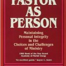 Pastor as Person by Gary L. Harbaugh