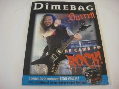Dimebag Darrell: He Came to Rock [Paperback]