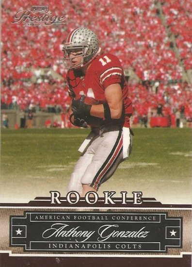 2007 Prestige Anthony Gonzalez SP RC