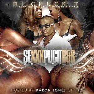 DJ Chuck T - Sexxxplicit R&B Vol. 17