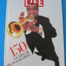Life Magazine 150 Years of Photography History Book 1995 Lou Armstrong Cover
