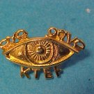 "K T E F  "" EYE GAVE""  Pin"