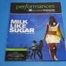 MILK LIKE SUGAR September 2011 Potiker Theatre San Diego PLAYBILL