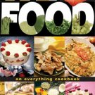 We Love Food An Everything Cookbook