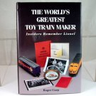 The World's Greatest Toy Train Maker By Roger Carp|BrassTrainsAndMore