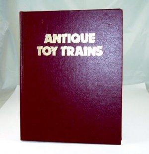 Antique Toy Trains  Howard Godel 1st Edition 1976  Hardcover Book|BrassTrainsAndMore