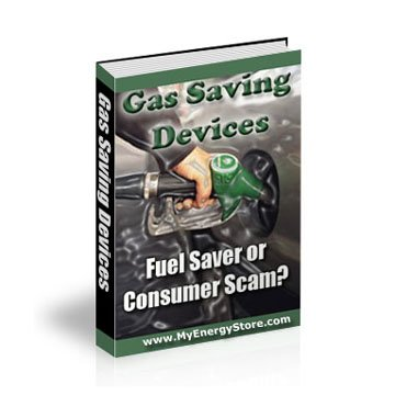 Gas Saving Devices Fuel Saver or Consumer Scam? eBook PDF with MRR
