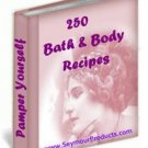 250 Bath & Body Recipes