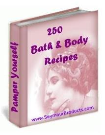 250 Bath & Body Recipes