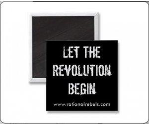 """""""Let The Revolution Begin"""" Magnet"""