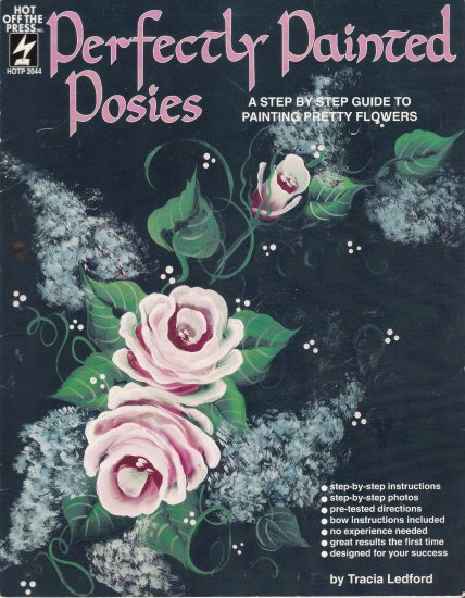 Perfectly Painted Posies Tole Painting Book by Hot Off The Press