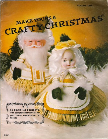 Make Yours A Crafty Christmas Vintage Craft Book by Doreene Clement