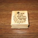 ΒΣΦ Beta Sigma Phi From Dust Into Stardust Wood Mounted Rubber Stamp
