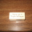 PSX Thoughts & Prayers Phrase Wood Mounted Rubber Stamp C-3176 Retired Collectible