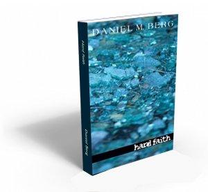 Hard Faith (by Daniel Berg)