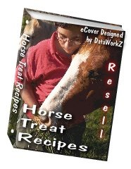 Horse Treat Recipes eBook - Resell eBook!