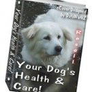 Your Dog's Health & Care - Resell eBook!