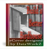 Build a Better Birdhouse - Resell eBook!
