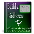 Build a Birdhouse - Resell eBook!