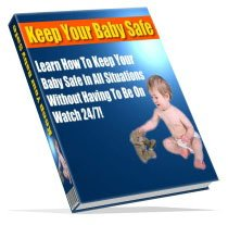 Keep Your Baby Safe - Resell eBook