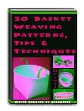 30 Basket Weaving Patterns - Resell eBook
