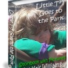 Little T-T Goes to the Park by Kris Williams