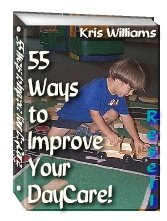 55 Ways to Improve Your DayCare by Kris Williams - Resell eBook