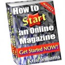 How to Start an Online Magazine by Kris Williams - Resell eBook