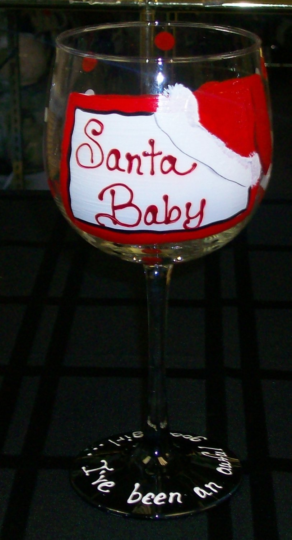 """Hand Painted """"Santa Baby""""  Wine Glass"""