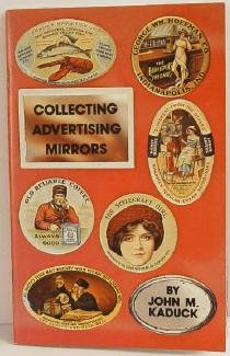 Collecting Advertising Mirrors by Kaduck c.1973 Reference Book