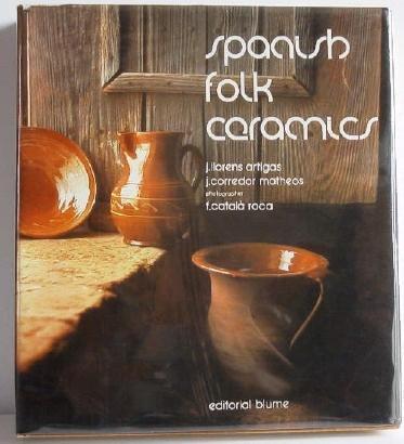 Spanish Folk Ceramics of Today Pottery by Artigas c.1974 Hardbound Book