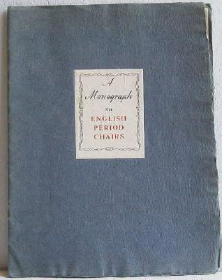 A Monograph on English Period Chairs c.1938 Original Wood and Hogan Catalog Arthur Brett and Sons