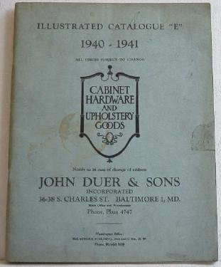 Illustrated Catalogue E 1940-1941 John Duer & Sons c.1940 Hardware  Upholstery Goods Tools