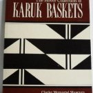Hover Collection of Karuk Baskets by Fields 1985 Northern California Indian Basketry
