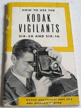 How to Use the Kodak Vigilants Six-20 and Six-16 Original Instructional Booklet