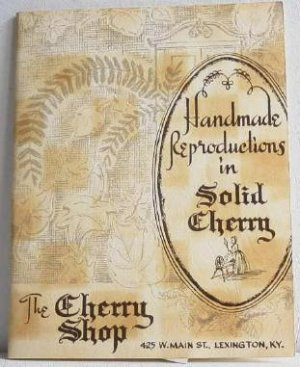 Handmade Reproductions in Solid Cherry 1955 Furniture Catalog Cherry Shop Kentucky