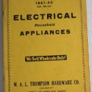 1941-42 Fall-Winter Electrical Household Appliances Catalog WAL Thompson Hardware Co