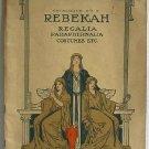 Rebekah Regalia Paraphernalia Costumes Etc Original Catalog No.15 circa 1920 Fraternal Robes Jewelry