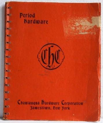 Period Hardware Chautauqua Hardware Corporation Catalog No.52 Furniture Handles Pulls Ornaments