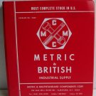 Metric and British Industrial Supply Catalog No.2007 circa 1973 Multistandard Components Tools