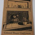 Brass and Copper Artware by the Colonial Brass Craftsmen Catalog circa 1940 Candlesticks Bowls