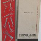 Clauss Shear Co Catalog No. 57 circa 1950 Shears Scissors Trimmers Manicure Sets Tweezers Nail Files